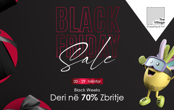 Black Friday në The Village!