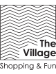 The Village - Shopping & Fun